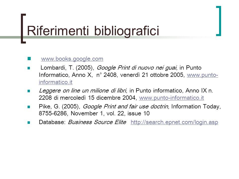 Riferimenti bibliografici www.books.google.com Lombardi, T.