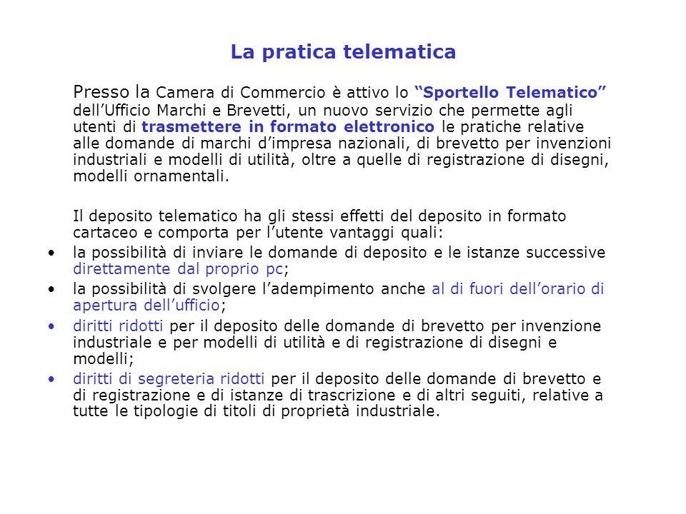 La pratica telematica Presso la Camera di Commercio è attivo lo Sportello Telematico dellUfficio Marchi e Brevetti, un nuovo servizio che permette agl