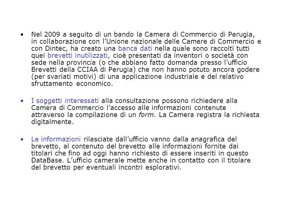 Nel 2009 a seguito di un bando la Camera di Commercio di Perugia, in collaborazione con lUnione nazionale delle Camere di Commercio e con Dintec, ha c