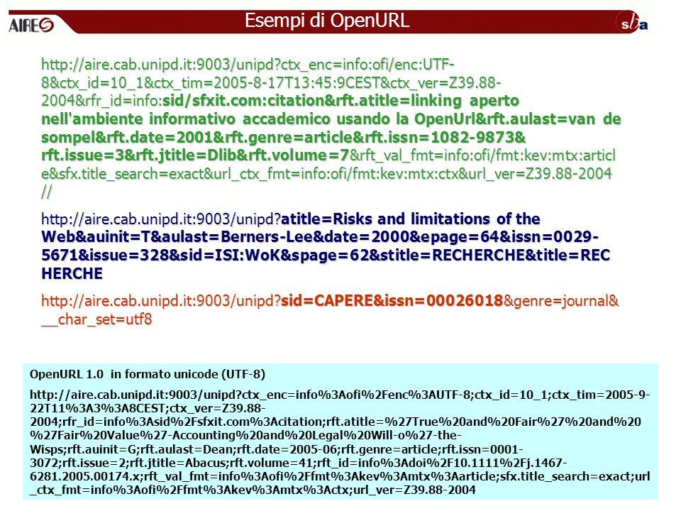 http://aire.cab.unipd.it:9003/unipd?ctx_enc=info:ofi/enc:UTF- 8&ctx_id=10_1&ctx_tim=2005-8-17T13:45:9CEST&ctx_ver=Z39.88- 2004&rfr_id=info:sid/sfxit.c