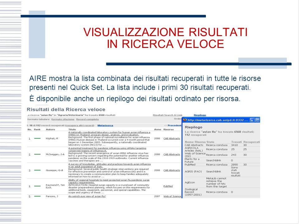 VISUALIZZAZIONE RISULTATI IN RICERCA VELOCE AIRE mostra la lista combinata dei risultati recuperati in tutte le risorse presenti nel Quick Set.