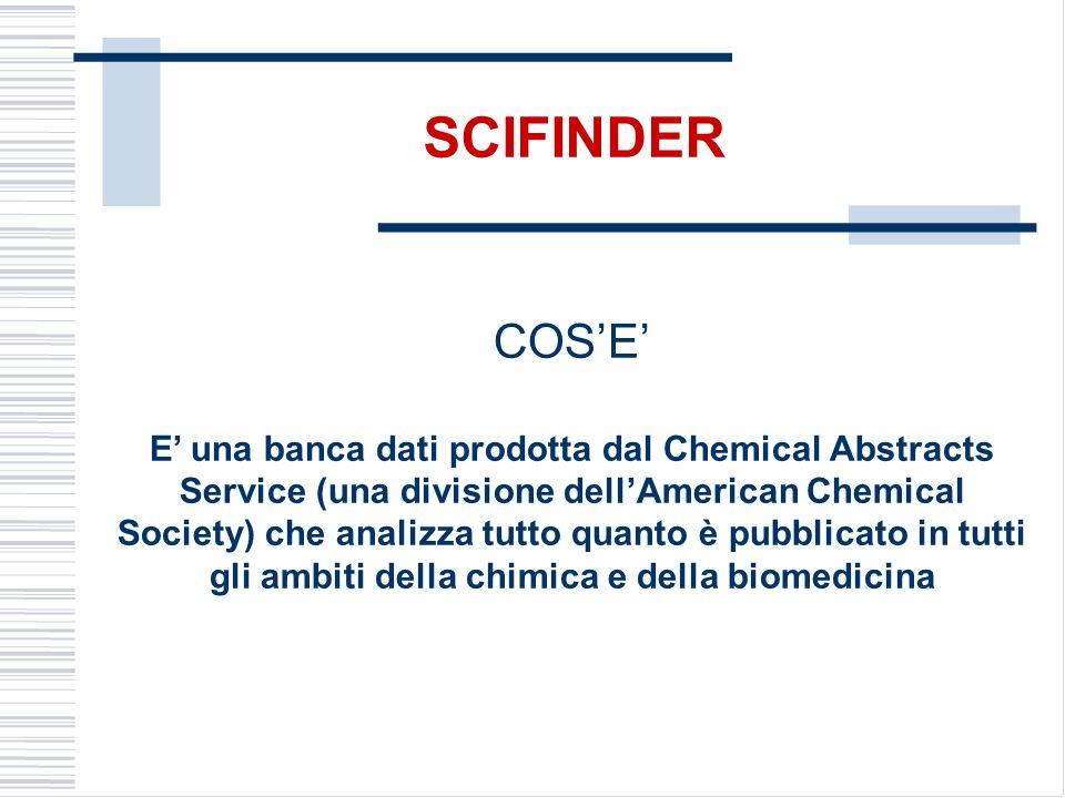 COSE E una banca dati prodotta dal Chemical Abstracts Service (una divisione dellAmerican Chemical Society) che analizza tutto quanto è pubblicato in