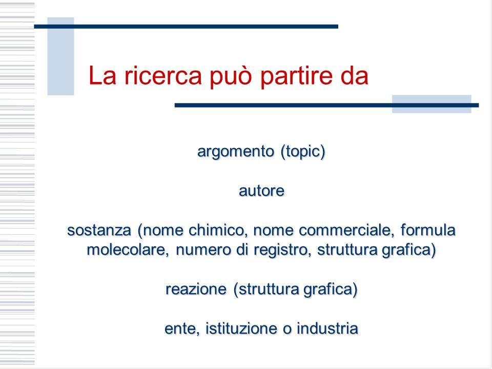 argomento (topic) autore sostanza (nome chimico, nome commerciale, formula molecolare, numero di registro, struttura grafica) reazione (struttura graf