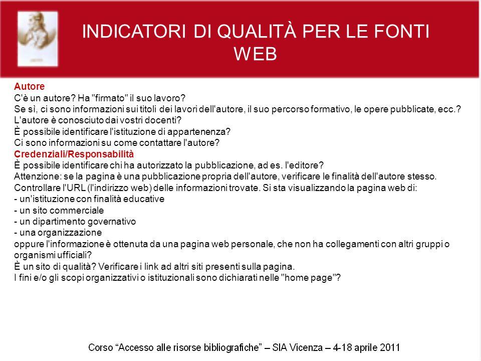 INDICATORI DI QUALITÀ PER LE FONTI WEB Autore C è un autore.