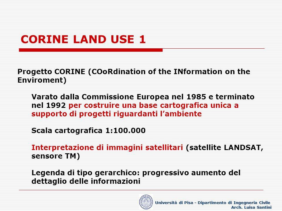 CORINE LAND USE 1 Progetto CORINE (COoRdination of the INformation on the Enviroment) Varato dalla Commissione Europea nel 1985 e terminato nel 1992 p