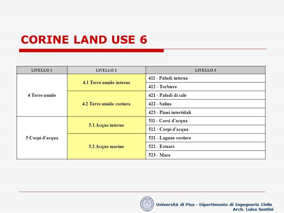 CORINE LAND USE 6 LIVELLO 1LIVELLO 2LIVELLO 3 4 Terre umide 4.1 Terre umide interne 411 - Paludi interne 412 - Torbiere 4.2 Terre umide costiere 421 -