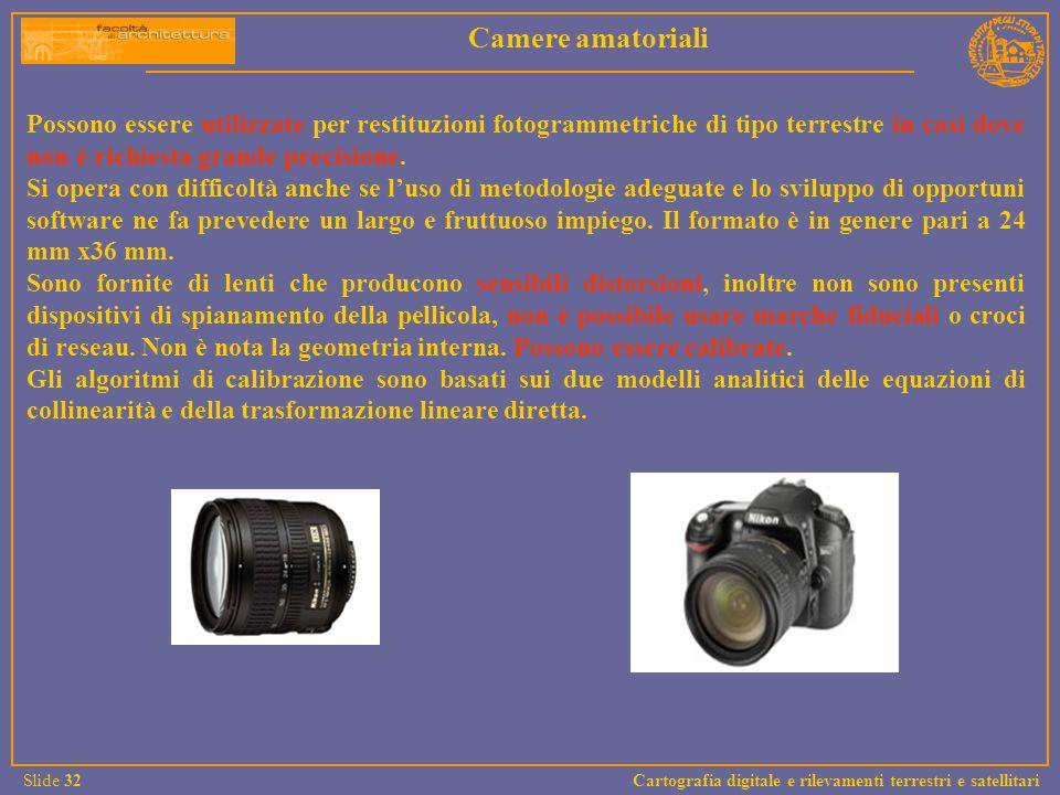 Possono essere utilizzate per restituzioni fotogrammetriche di tipo terrestre in casi dove non è richiesta grande precisione. Si opera con difficoltà