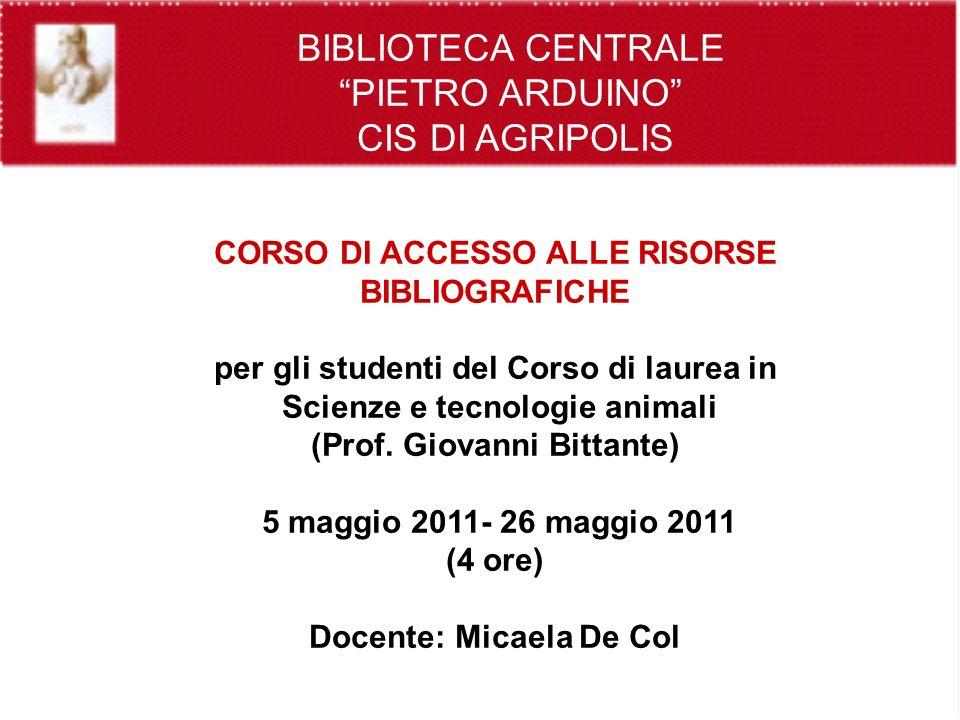 Ricerca bibliografica e accesso integrato alle risorse elettroniche: Portale Aire e AireGo Prima giornata - Giovedì 5 maggio – ore 14.00-16.00 Docente: Micaela De Col