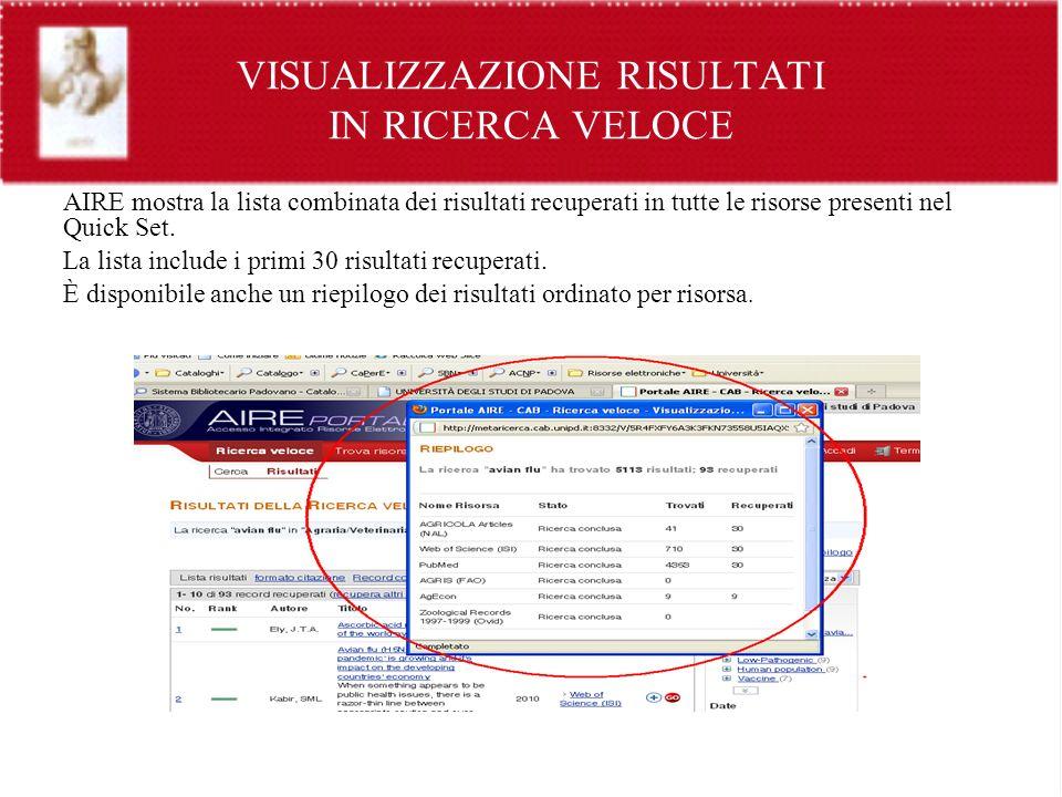 VISUALIZZAZIONE RISULTATI IN RICERCA VELOCE AIRE mostra la lista combinata dei risultati recuperati in tutte le risorse presenti nel Quick Set. La lis
