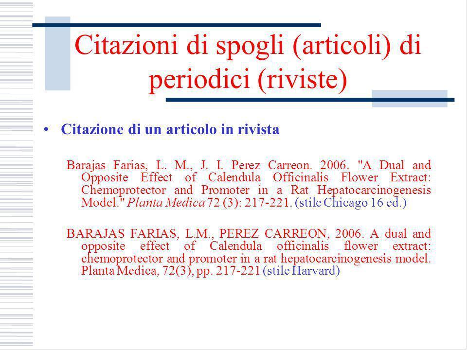 Citazioni di spogli (articoli) di periodici (riviste) Citazione di un articolo in rivista Barajas Farias, L.