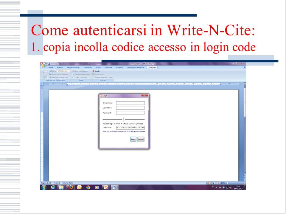 Come autenticarsi in Write-N-Cite: 1. copia incolla codice accesso in login code