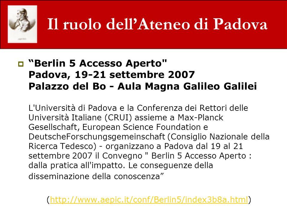 Il ruolo dellAteneo di Padova Berlin 5 Accesso Aperto