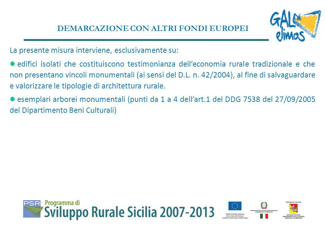 LOCALIZZAZIONE DEGLI INTERVENTI La misura sarà realizzata nelle macro-aree C e D come definite nel PSR Sicilia 2007- 2013, nelle zone ad alto valore paesaggistico ricadenti prioritariamente nelle aree Natura 2000, parchi e riserve.