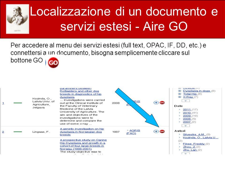 Localizzazione di un documento e servizi estesi - Aire GO Per accedere al menu dei servizi estesi (full text, OPAC, IF, DD, etc.) e connettersi a un documento, bisogna semplicemente cliccare sul bottone GO