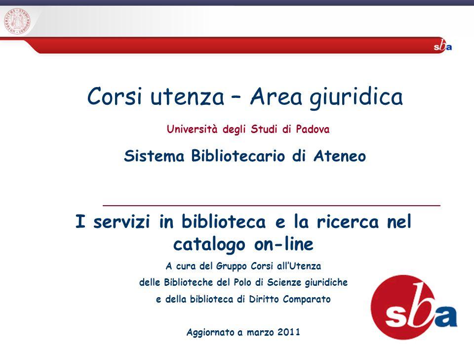 2 Sistema Bibliotecario di Ateneo | Università di Padova Scopi dellattività di supporto per gli utenti 1.