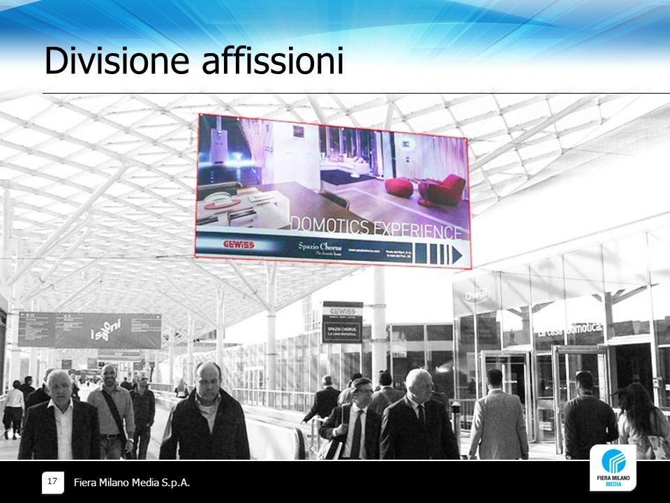 Divisione affissioni Fiera Milano Media S.p.A. 17
