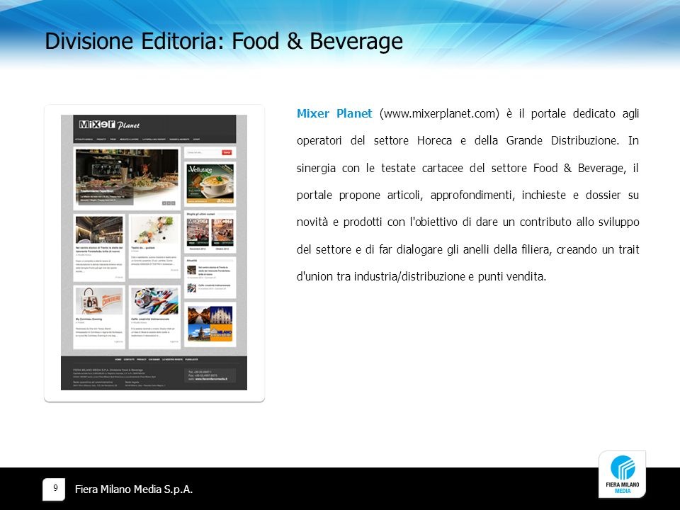 Divisione Editoria: Food & Beverage Fiera Milano Media S.p.A.