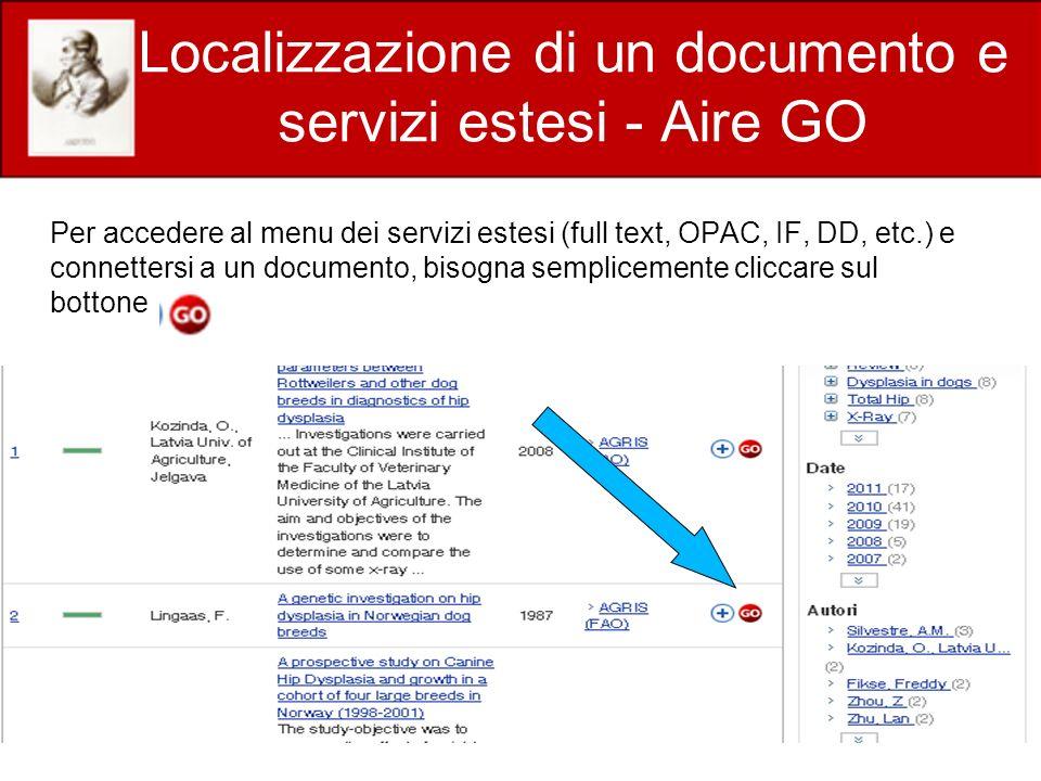 Localizzazione di un documento e servizi estesi - Aire GO Per accedere al menu dei servizi estesi (full text, OPAC, IF, DD, etc.) e connettersi a un documento, bisogna semplicemente cliccare sul bottone