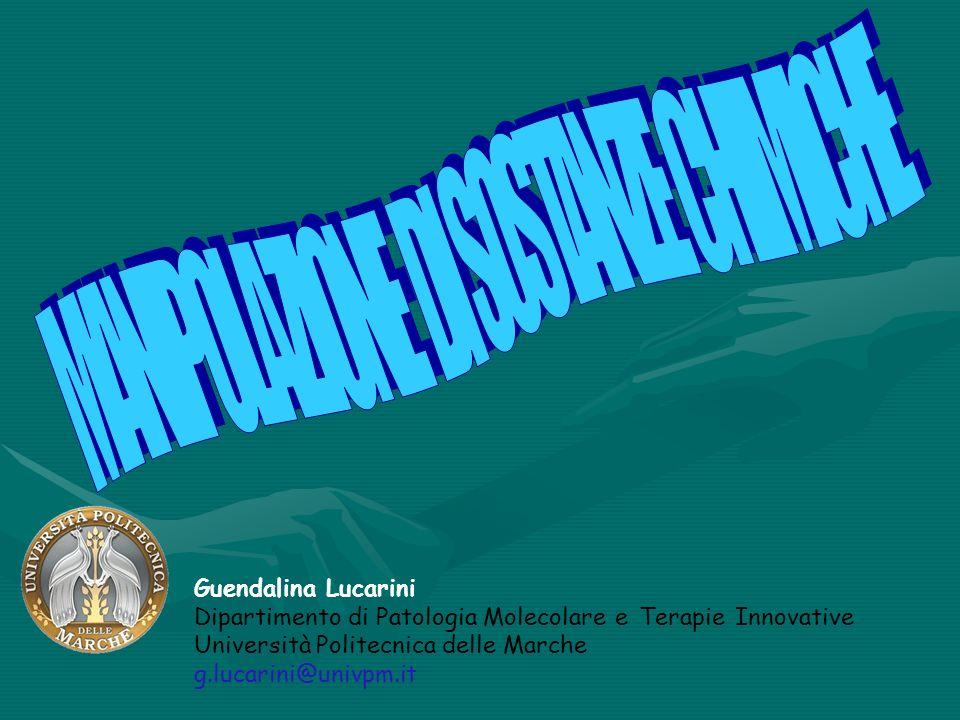 Guendalina Lucarini Dipartimento di Patologia Molecolare e Terapie Innovative Università Politecnica delle Marche g.lucarini@univpm.it