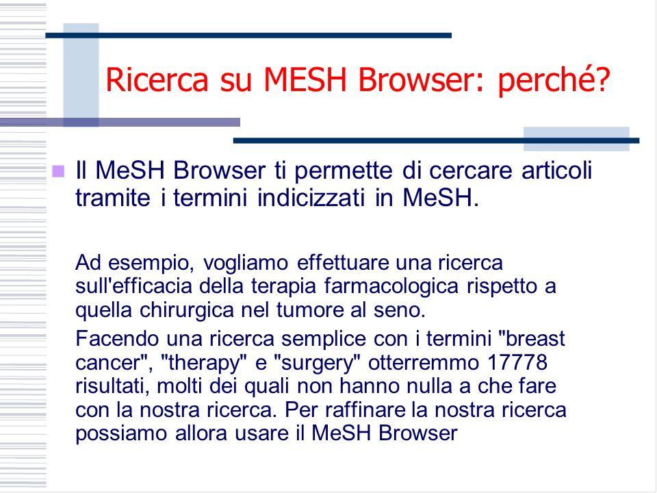 Ricerca su MESH Browser: perché.