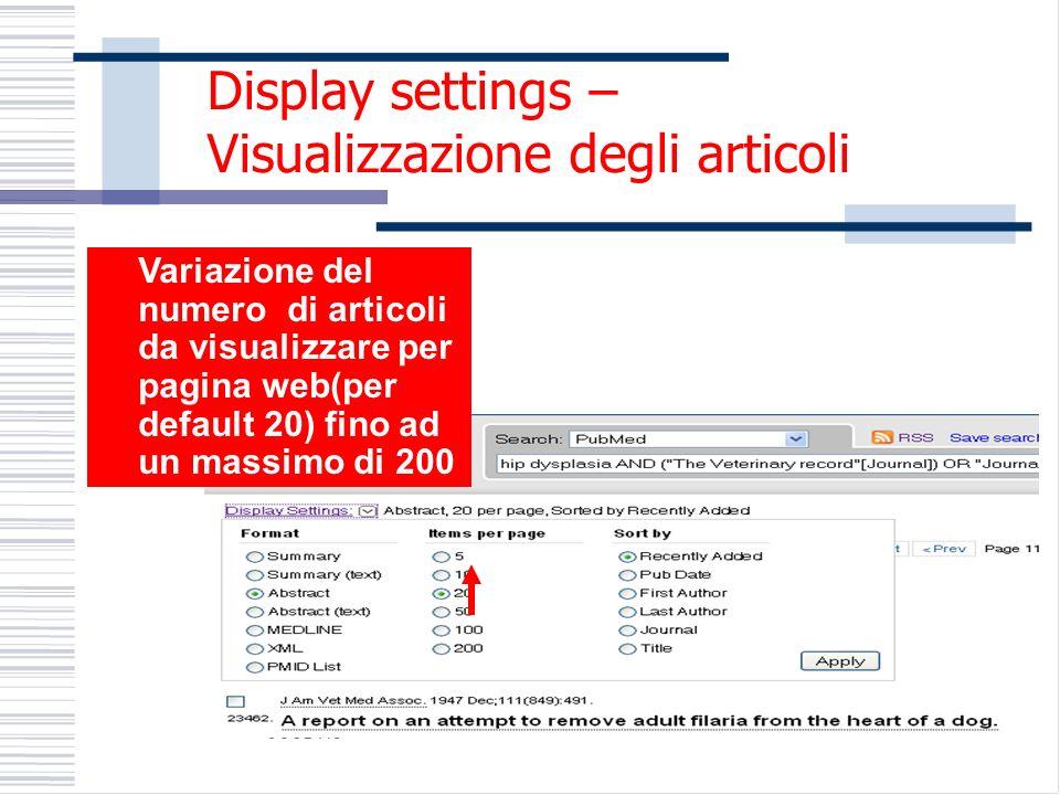 Variazione del numero di articoli da visualizzare per pagina web(per default 20) fino ad un massimo di 200