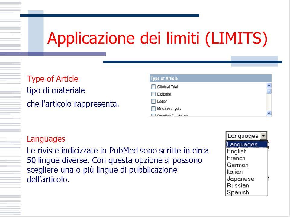 Applicazione dei limiti (LIMITS) Type of Article tipo di materiale che l articolo rappresenta.