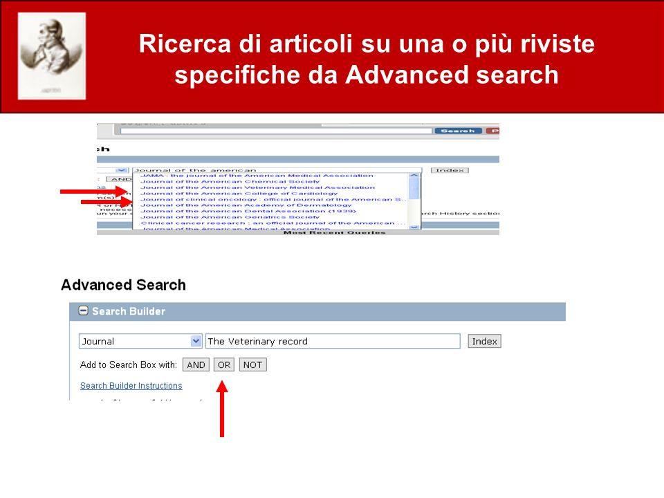 Ricerca di articoli su una o più riviste specifiche da Advanced search