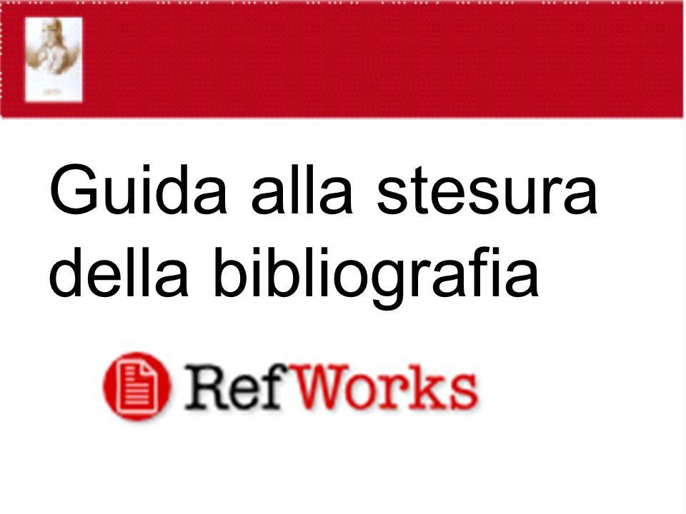 Guida alla stesura della bibliografia