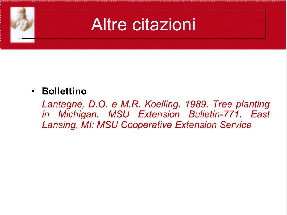 Altre citazioni Bollettino Lantagne, D.O. e M.R. Koelling.