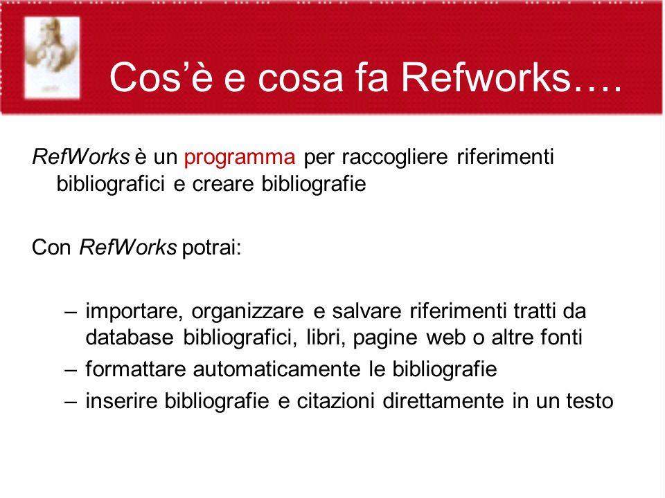Cosè e cosa fa Refworks….