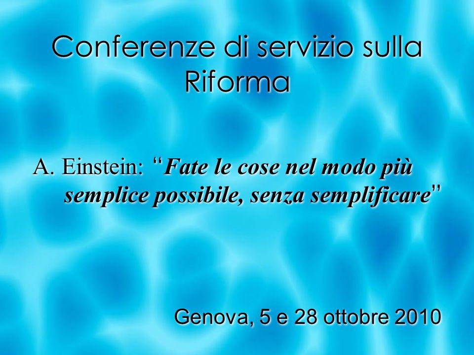 Conferenze di servizio sulla Riforma A.