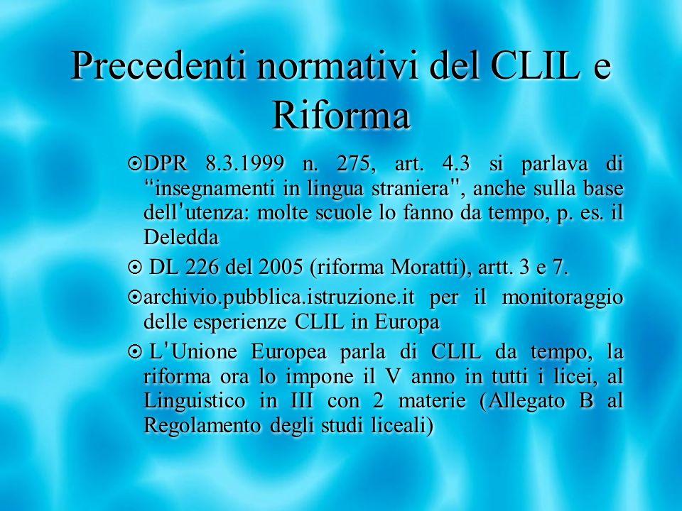 Precedenti normativi del CLIL e Riforma DPR 8.3.1999 n.