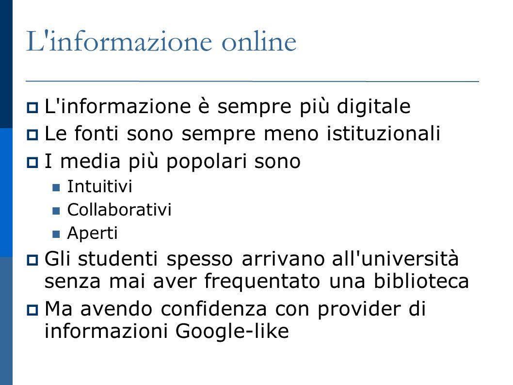 La mission di Google La mission di Google non è solo organizzare l informazione online ma To organize the wold s information and make it universally accessible and useful Google e le biblioteche condividono lo stesso progetto.