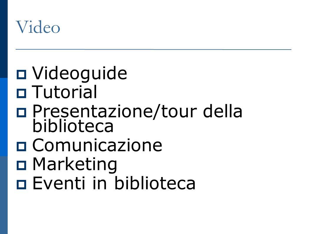 Video Videoguide Tutorial Presentazione/tour della biblioteca Comunicazione Marketing Eventi in biblioteca