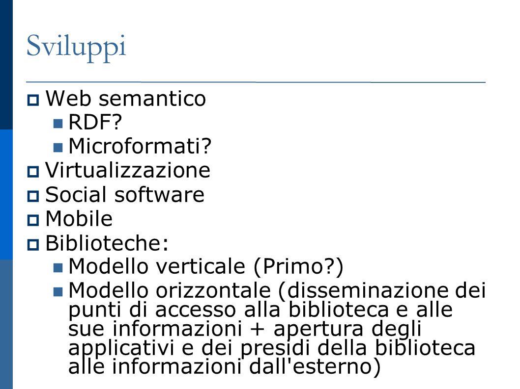 Sviluppi Web semantico RDF. Microformati.