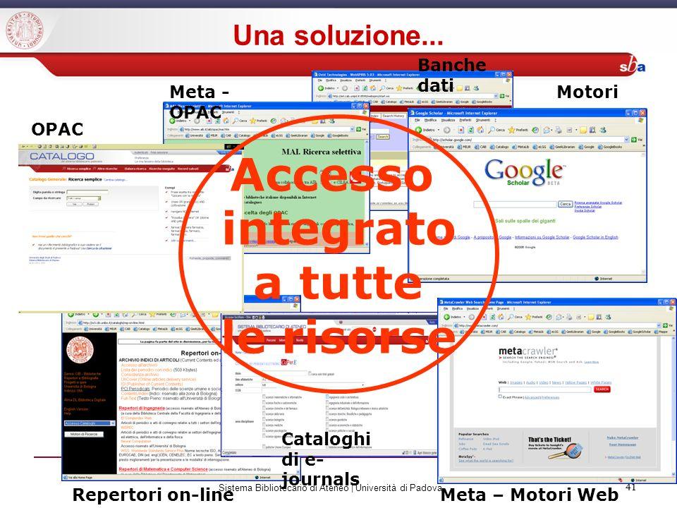 41 Sistema Bibliotecario di Ateneo | Università di Padova 41 Repertori on-line Cataloghi di e- journals Banche dati Meta – Motori Web Meta - OPAC Moto