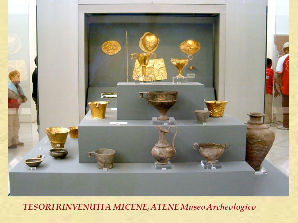 TESORI RINVENUTI A MICENE, ATENE Museo Archeologico