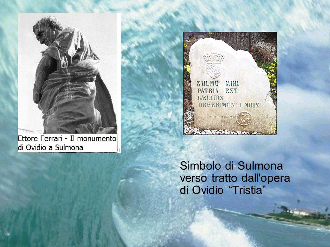 Simbolo di Sulmona verso tratto dall'opera di Ovidio Tristia