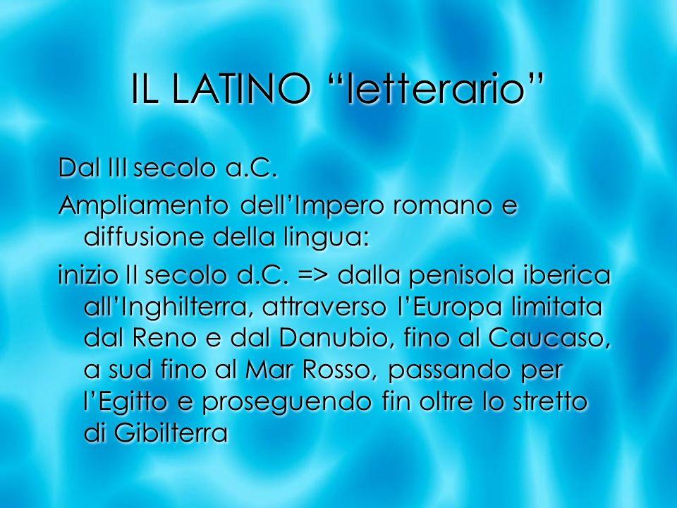 Periodizzazione Latino arcaicoIII a.C.- I a.C. Latino classicoI a.C.- 14 d.C.