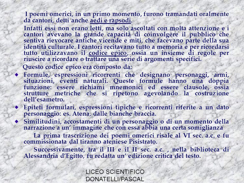 LICEO SCIENTIFICO DONATELLI/PASCAL MILANO LILIADE Il poema si svolge nella fase conclusiva della guerra di Troia durante la quale si distinguono molti celebri guerrieri della leggenda.