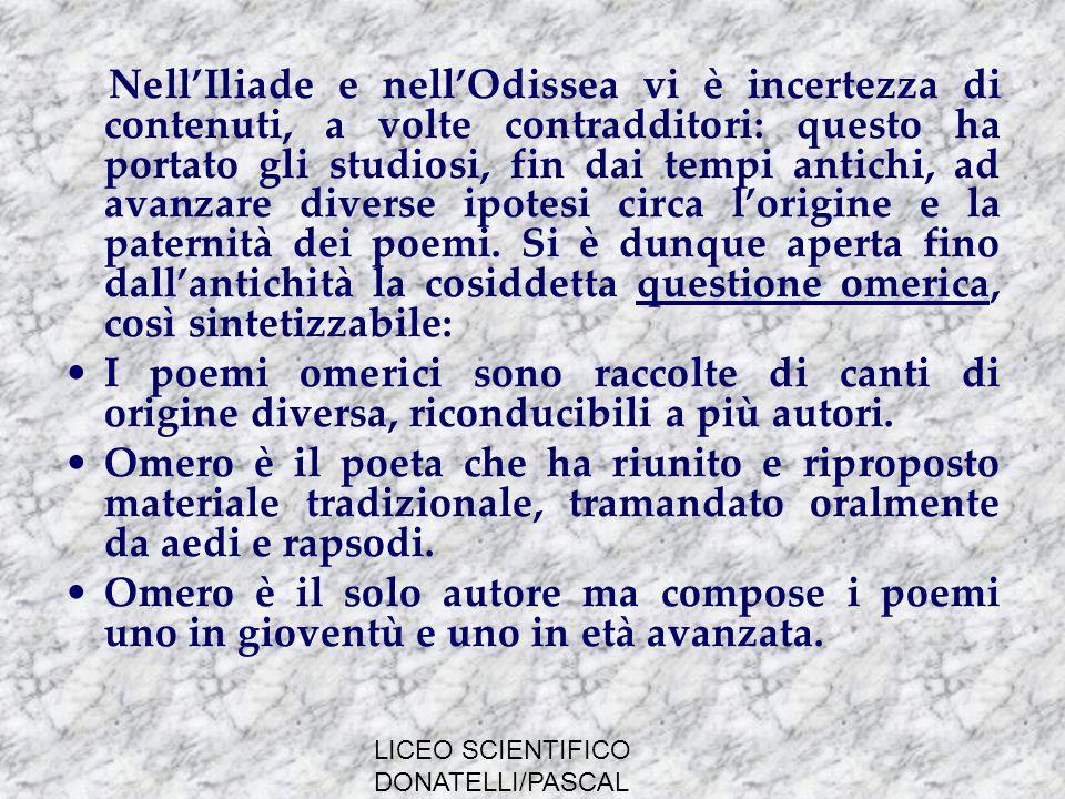 LICEO SCIENTIFICO DONATELLI/PASCAL MILANO CARATTERISTICHE DELLA POESIA OMERICA
