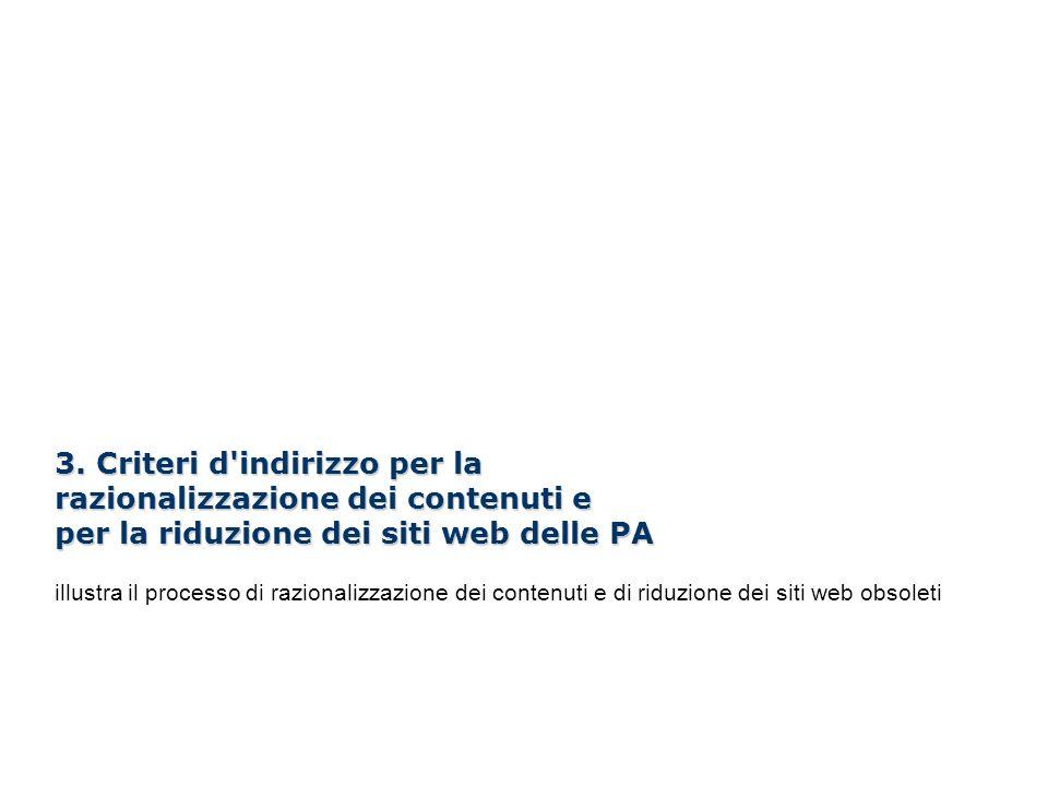 I Webinar di Formez PA – Linee guida per i siti web della PA 3. Criteri d'indirizzo per la razionalizzazione dei contenuti e per la riduzione dei siti