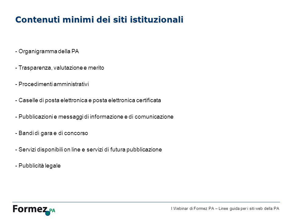 I Webinar di Formez PA – Linee guida per i siti web della PA Contenuti minimi dei siti istituzionali - Organigramma della PA - Trasparenza, valutazion