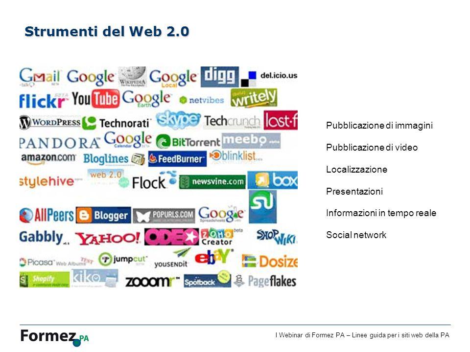 I Webinar di Formez PA – Linee guida per i siti web della PA Pubblicazione di immagini Pubblicazione di video Localizzazione Presentazioni Informazion