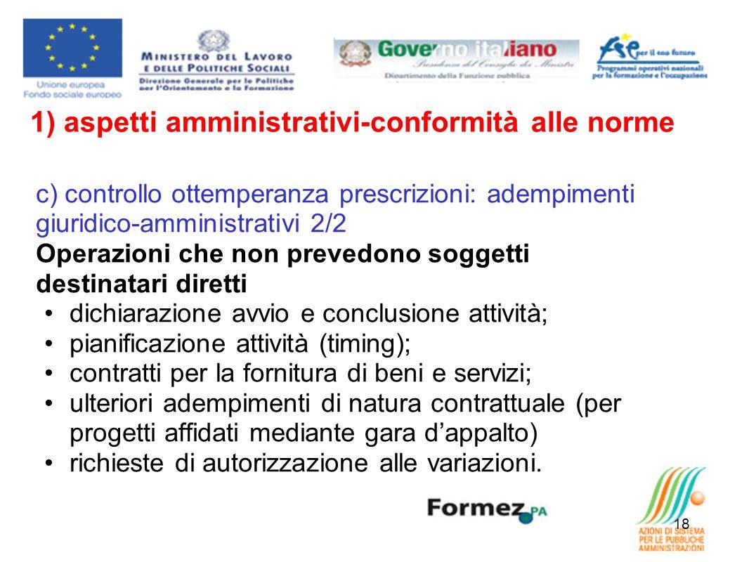 18 c) controllo ottemperanza prescrizioni: adempimenti giuridico-amministrativi 2/2 Operazioni che non prevedono soggetti destinatari diretti dichiara