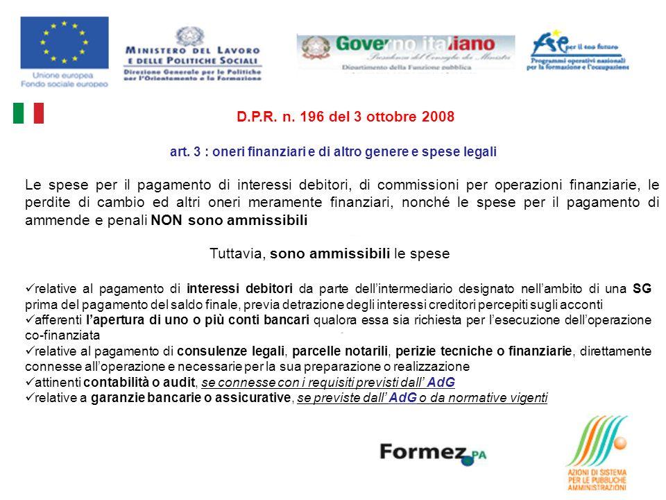 art. 3 : oneri finanziari e di altro genere e spese legali D.P.R.
