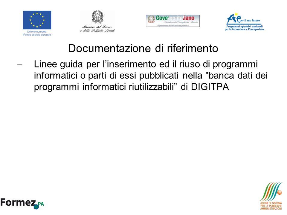 Documentazione di riferimento Linee guida per linserimento ed il riuso di programmi informatici o parti di essi pubblicati nella