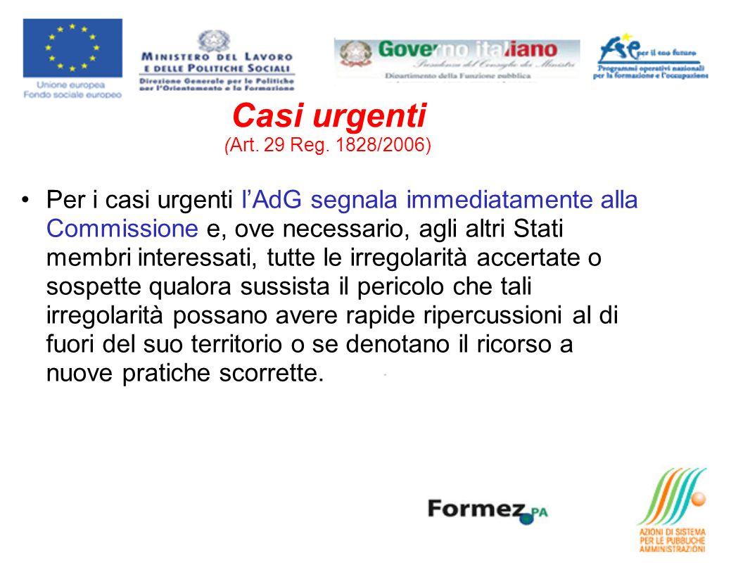 Casi urgenti (Art. 29 Reg.