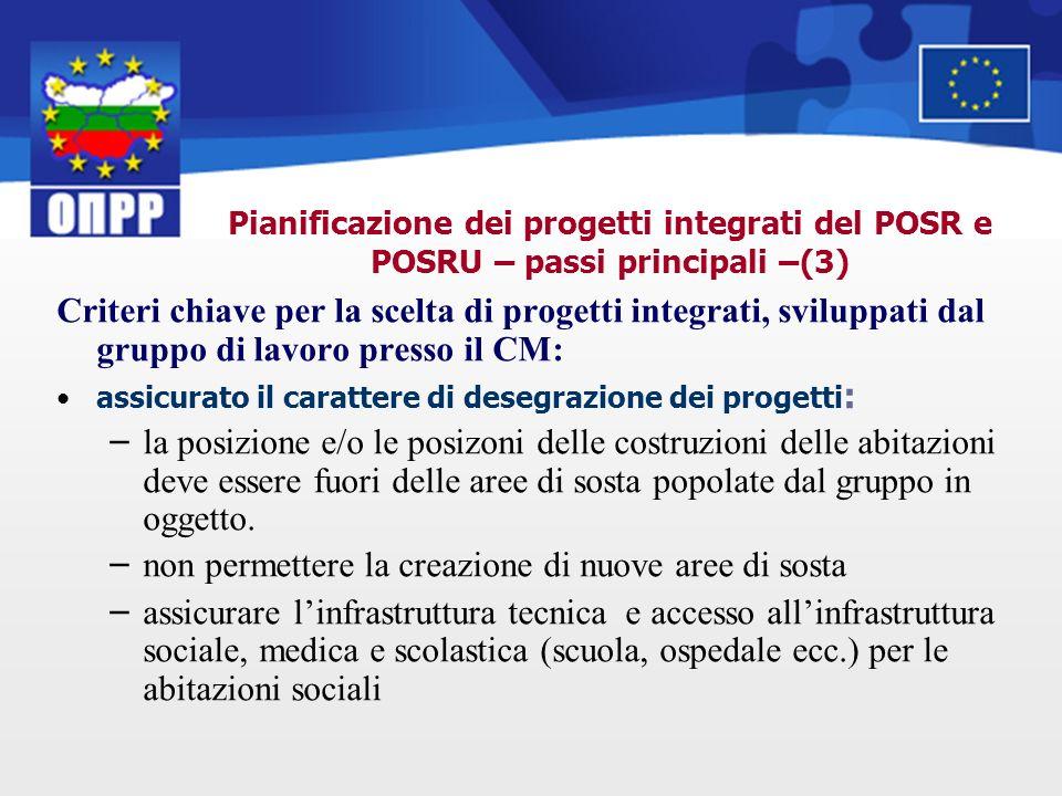 Pianificazione dei progetti integrati del POSR e POSRU – passi principali –(3) Criteri chiave per la scelta di progetti integrati, sviluppati dal grup