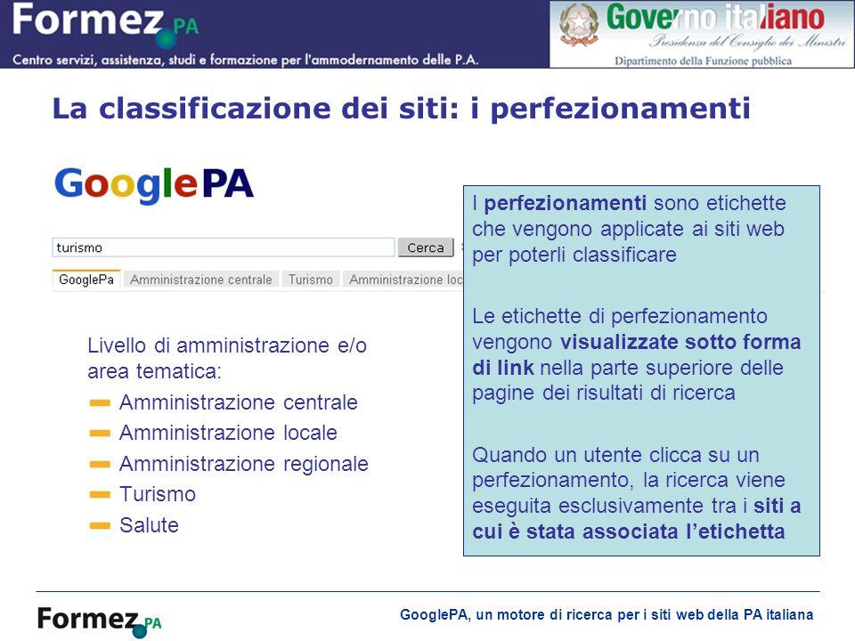 GooglePA, un motore di ricerca per i siti web della PA italiana La classificazione dei siti: i perfezionamenti Livello di amministrazione e/o area tem